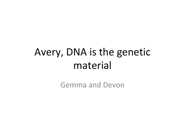 Preview of DNA is the genetic material