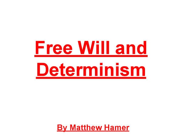 Preview of Do we really have freewill or are we determined? - A Christian Point of view
