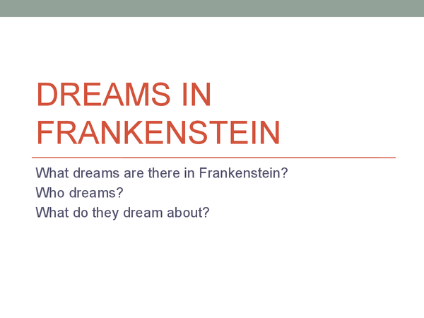 Preview of Dreams in Frankenstein