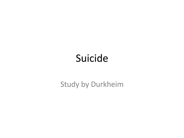 Preview of Durkheim study on suicide