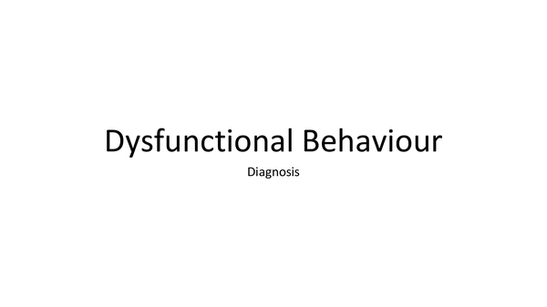 Preview of Dysfunctional Behaviour G543