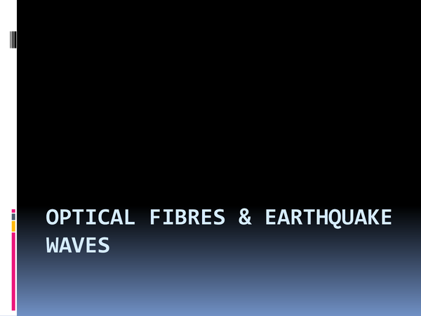 Preview of Edexcel P1B Earthquake waves and optical fibres