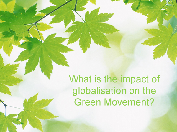 Preview of Ecologism: what is the impact of globalisation on the green movement?