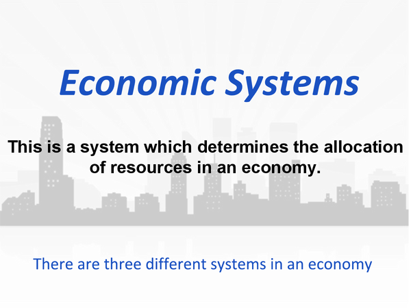 Preview of Economic Systems