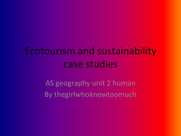 Preview of ecotourism and sustainable tourism case studies