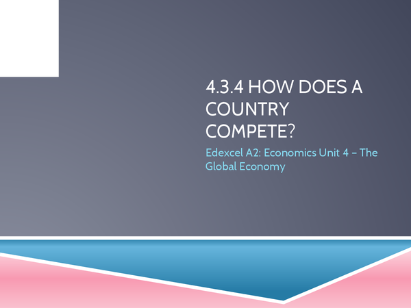 Preview of Edexcel A2 Economics: International Competitiveness