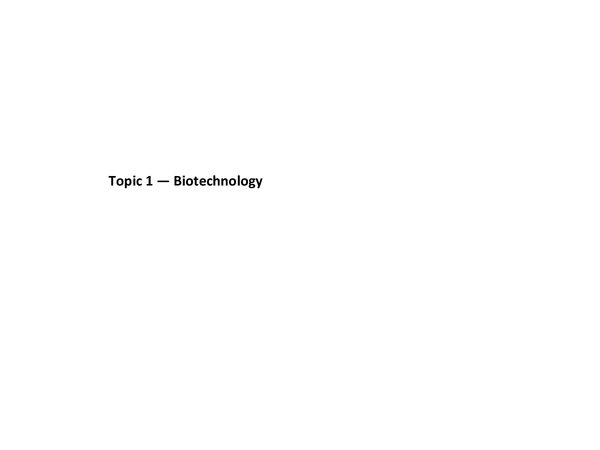 Preview of Edexcel B3 Biotechnology and Behaviour - Full Notes