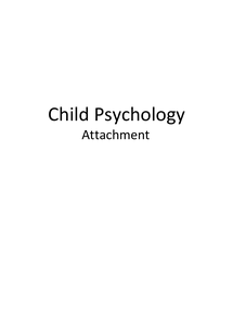 Preview of Edexcel Child Psychology - Attachment