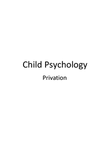 Preview of Edexcel Child Psychology - Privation