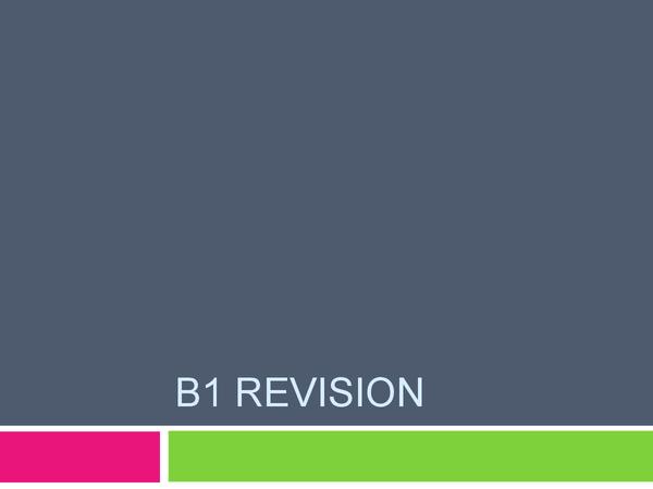 Preview of Edexcel GCSE Biology B1 Revision