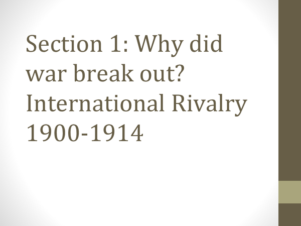 Preview of Edexcel GCSE History: Unit 1: International Relations (1900-91): Section 1
