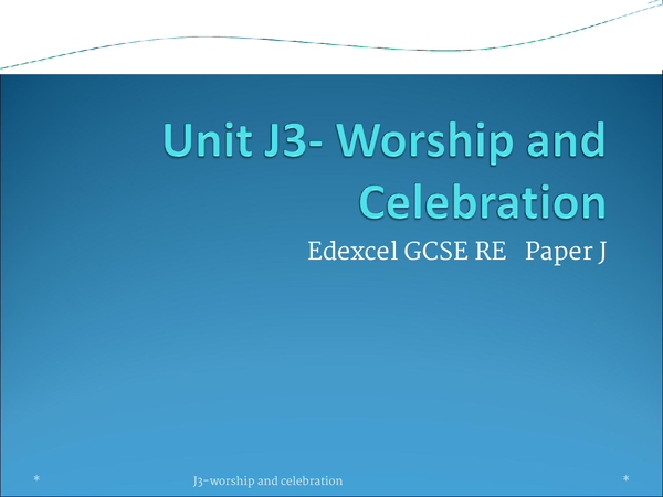 Preview of edexcel GCSE re- J3 worship and celebration