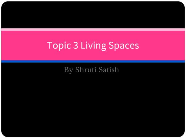 Preview of Edexcel Geography B Unit 2 Topic 3 Living Spaces