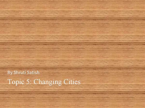 Preview of Edexcel Geography B Unit 2 Topic 5 Changing Cities