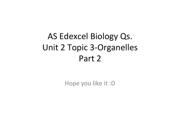 Preview of Edexcel Organelles Qs Part 2