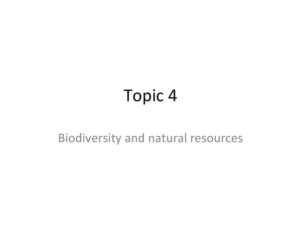 Preview of edexcel SNAB topic 4 unit 2 revision notes - 'biodiversity and natural resources'