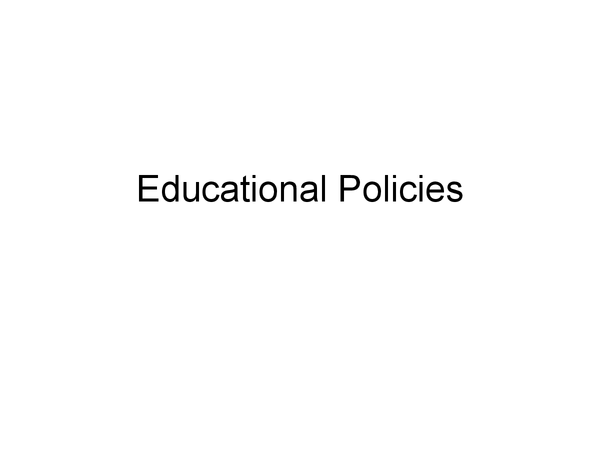 Preview of Educational Policies- 2010