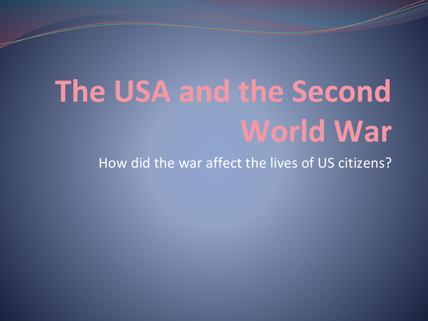 Preview of Effects of WW2 on the USA
