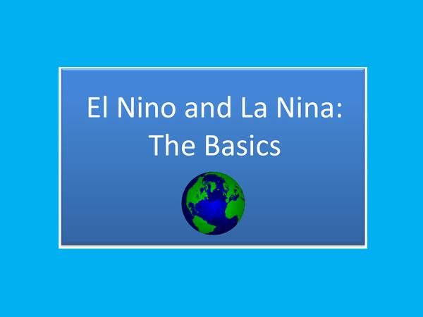 Preview of El Nino and La Nina: The Basics