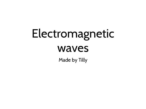 Preview of Electromagnetic waves