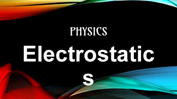 Preview of electrostatics