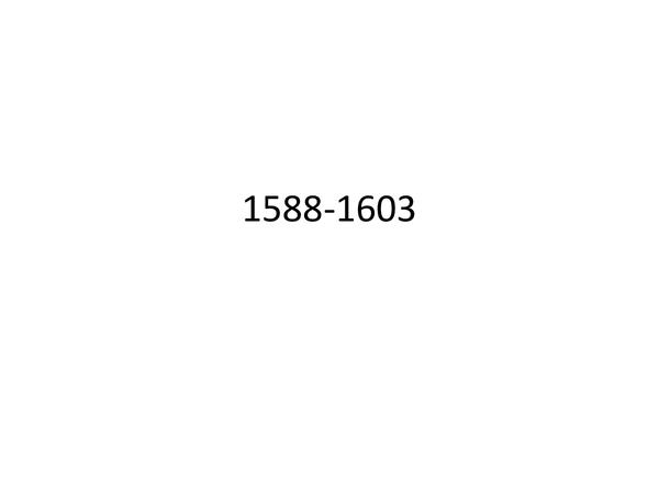 Preview of Elizabeth 1588-1603