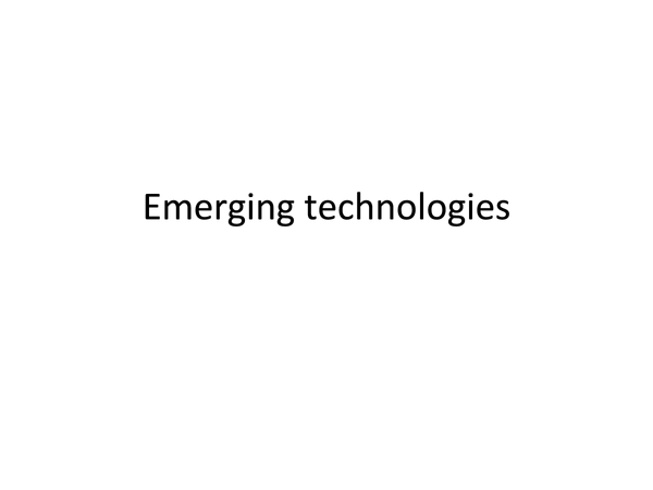 Preview of Emerging technologies