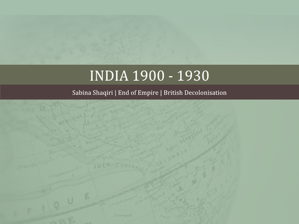 Preview of End of Empire India 1900-1930 (British initial rule and Amritsar Massacre)
