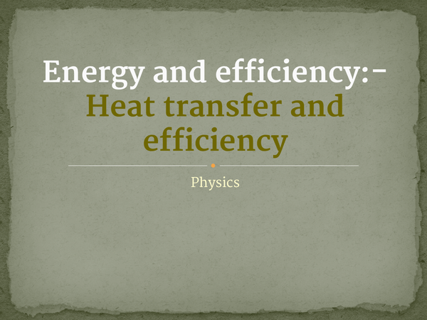Preview of Energy and efficiency-Heat transfer and efficiency