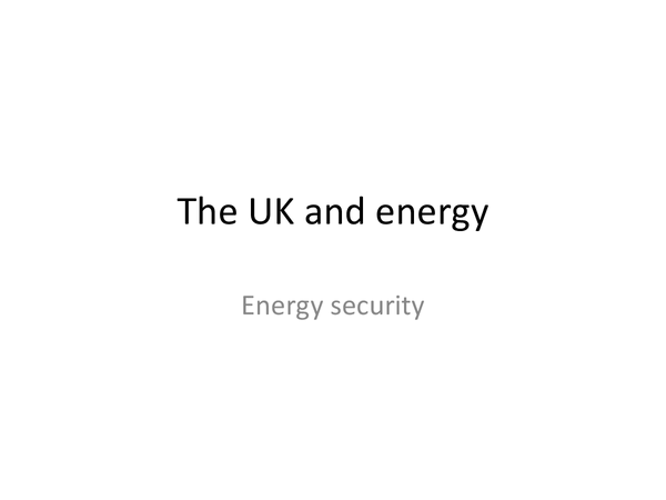 Preview of Energy security and the UK