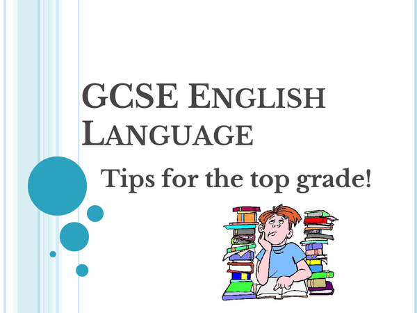 Preview of English Language Exam Tips- AQA GCSE