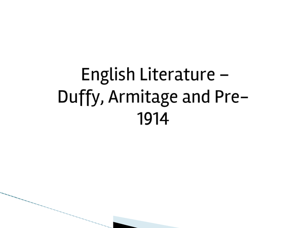 Preview of ENGLISH LITERATURE -  Armitage, Duffy and Pre-1914