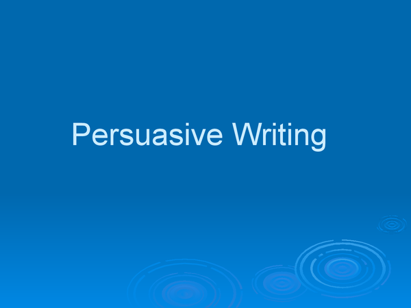 Preview of English Literature: How to write persuasively