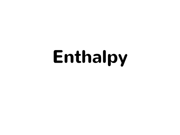Preview of Enthalpy