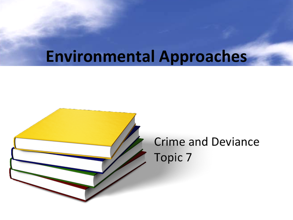 Preview of Environmental Approaches - night time economy, crime of time and place.
