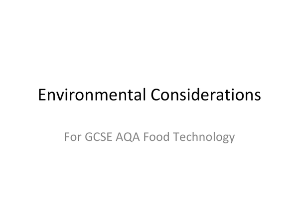 Preview of Environmental Considerations