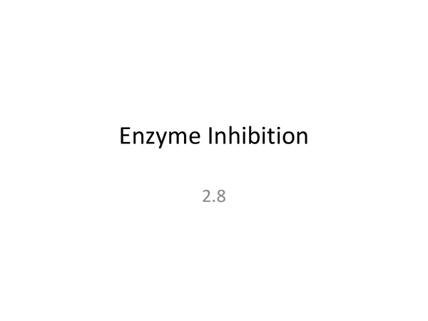 Preview of Enzyme Inhibition