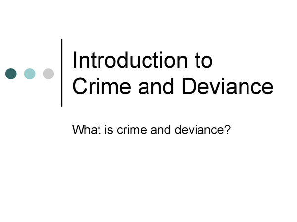 Preview of Presentation on definitions of crime and deviance