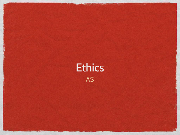 Preview of Ethics AS everything