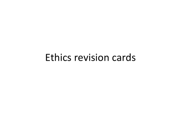 Preview of Ethics revision cards