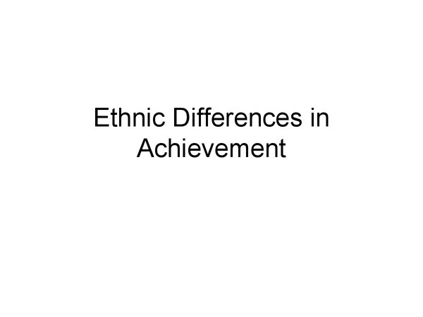 Preview of Ethnic Differences in Education