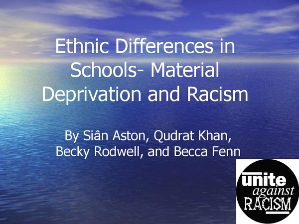 Preview of Ethnic Differences in Schools - Material Dep and Racism