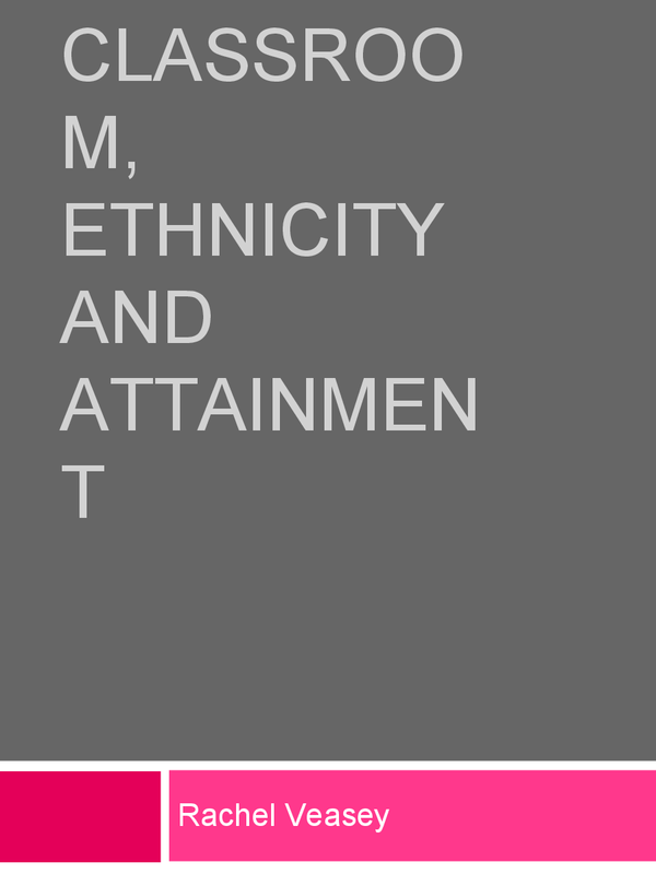 Preview of Ethnicity and attainment in Education