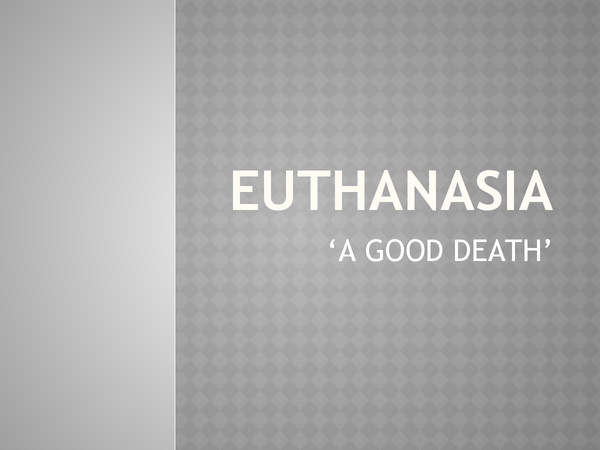 Preview of Euthanasia