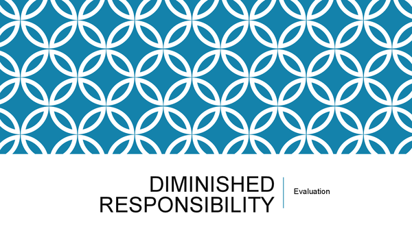 Preview of Evaluation of Diminished Responsibility