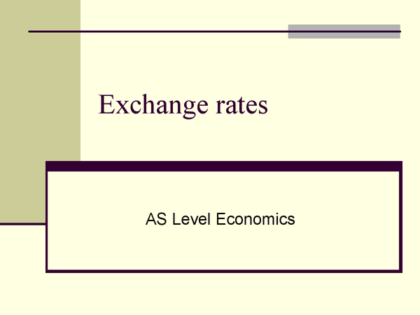 Preview of Exchange rates ppt