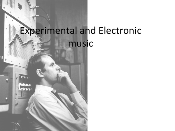 Preview of Experimental and Electronic Music GCSE Edexcel