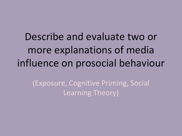 Preview of Explanations of media influence of prosocial behaviour