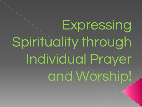 Preview of Expressing Spirituality through Individual Worship