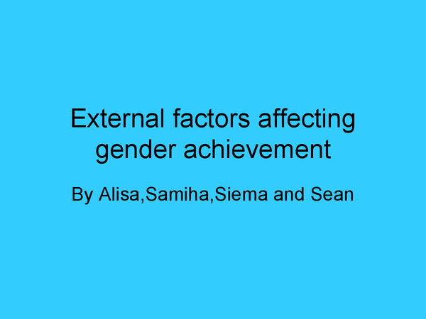 Preview of external factors affecting gender achievement